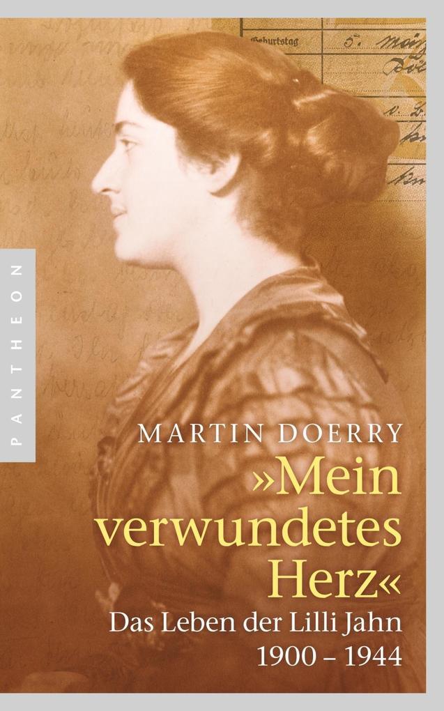 Mein verwundetes Herz als Buch von Martin Doerry