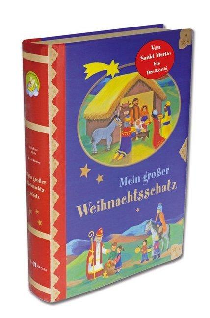 Mein großer Weihnachtsschatz als Buch von Reinhard Abeln
