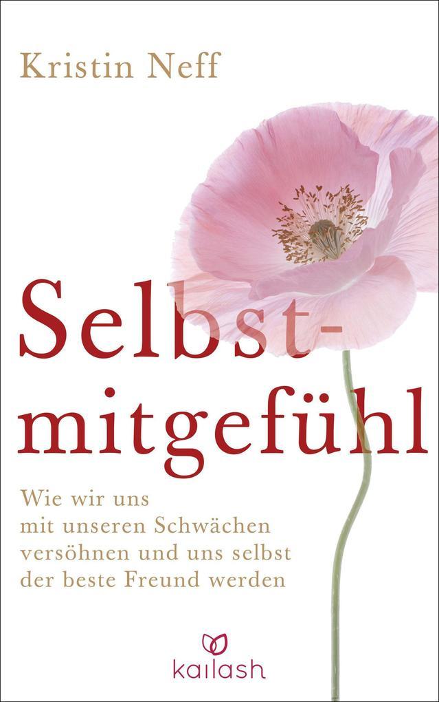 Selbstmitgefühl als Buch von Kristin Neff