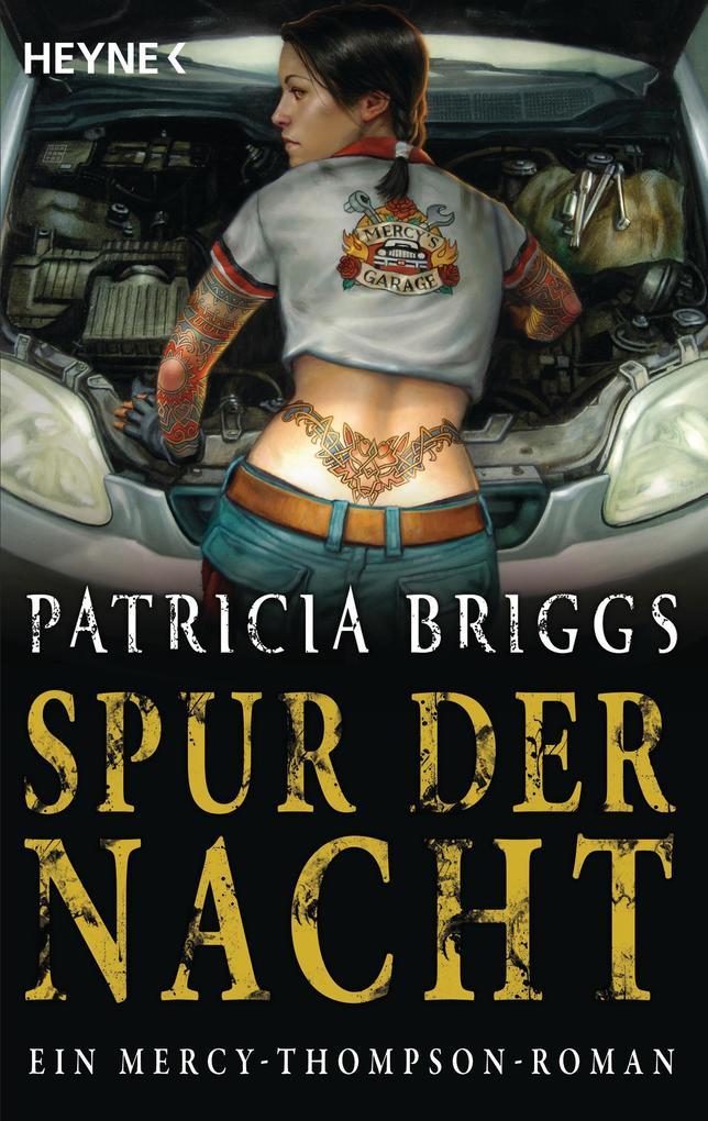 Spur der Nacht als eBook von Patricia Briggs