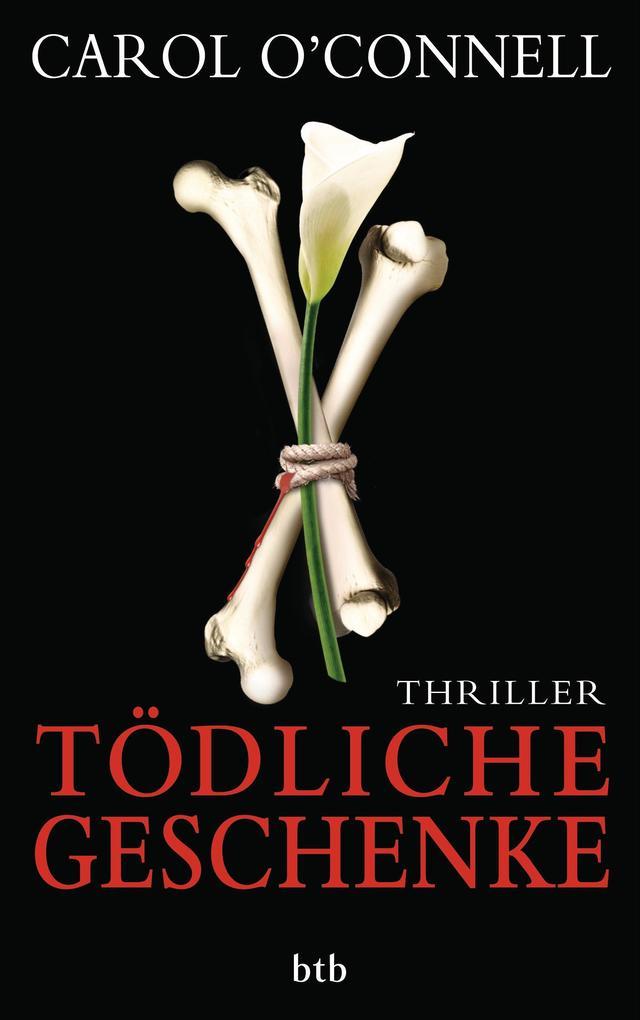 Tödliche Geschenke als eBook von Carol O'Connell