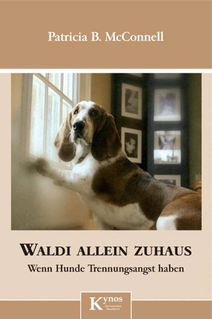Waldi allein zuhaus als eBook von Paricia B. McConnell