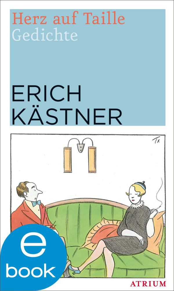 Herz auf Taille als eBook von Erich Kästner