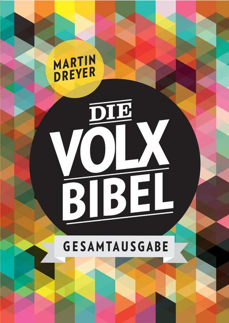 Die Volxbibel Gesamtausgabe - Motiv Retro als Buch von Martin Dreyer