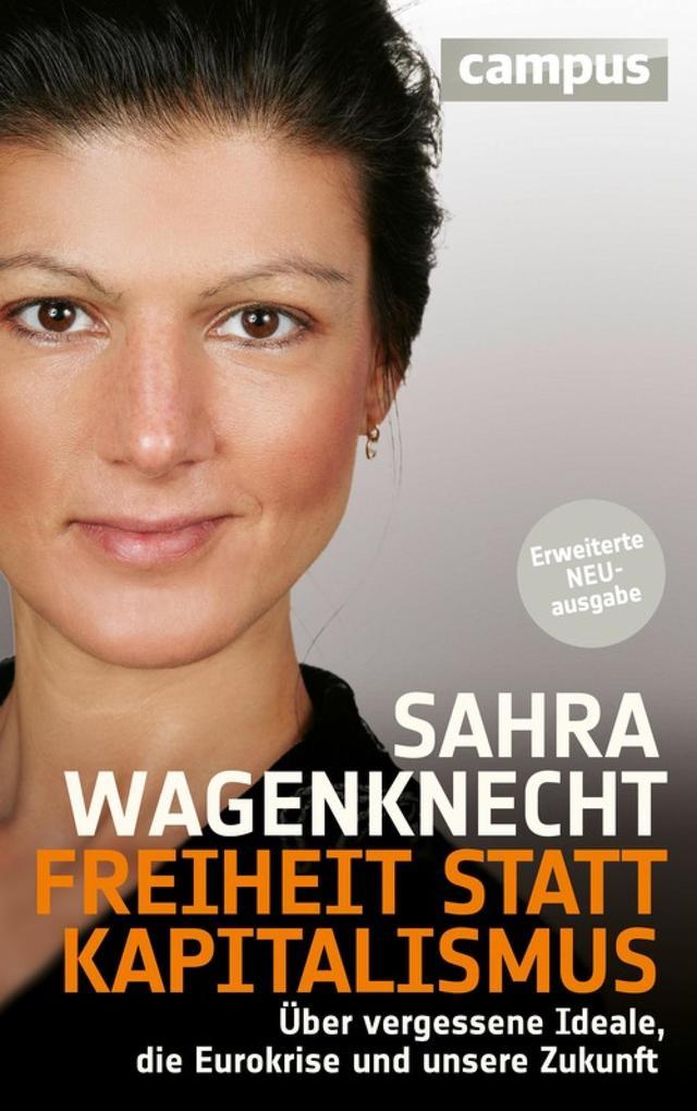 Freiheit statt Kapitalismus als eBook von Sahra Wagenknecht