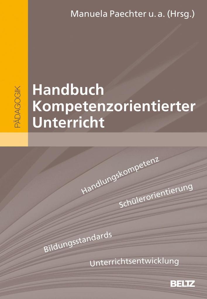 Handbuch Kompetenzorientierter Unterricht als Buch von