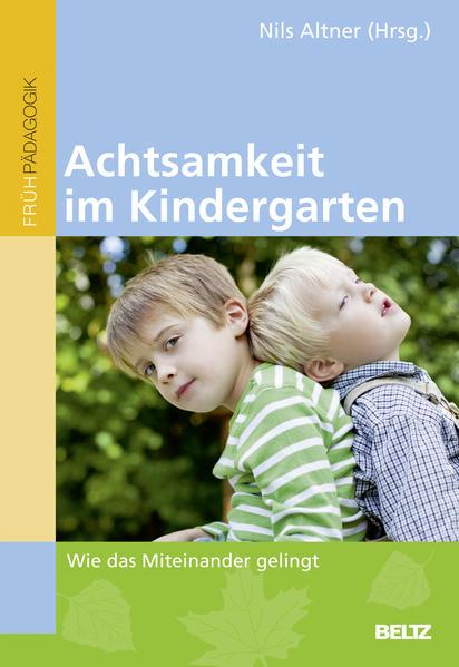Achtsamkeit im Kindergarten als Buch von