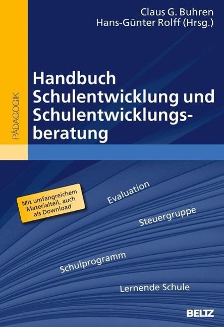 Handbuch Schulentwicklung und Schulentwicklungsberatung als Buch von