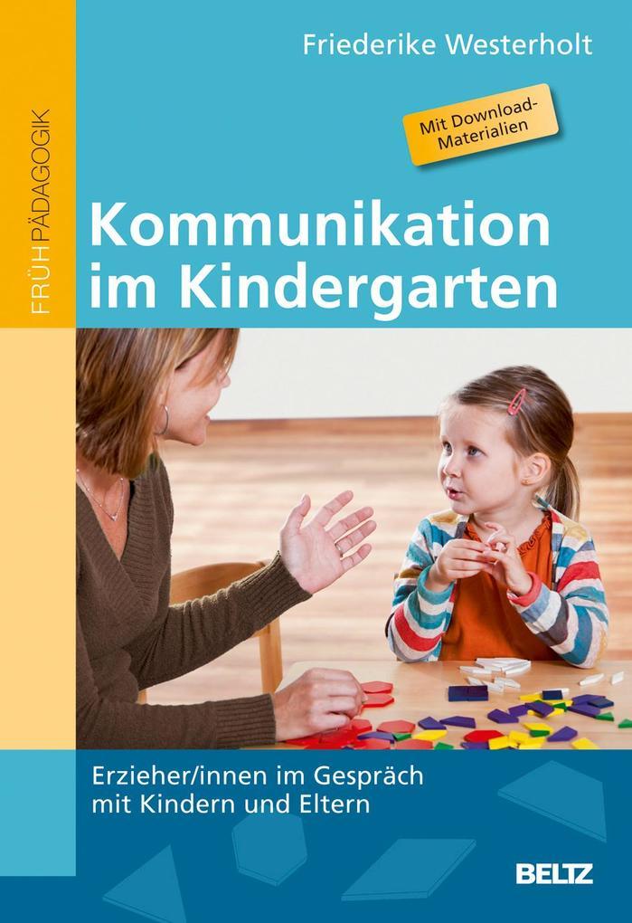 Kommunikation im Kindergarten als Buch von Friederike Westerholt