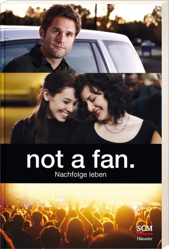 not a fan. als Buch von Kyle Idleman
