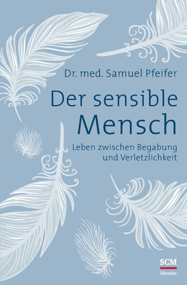 Der sensible Mensch als Buch von Samuel Pfeifer