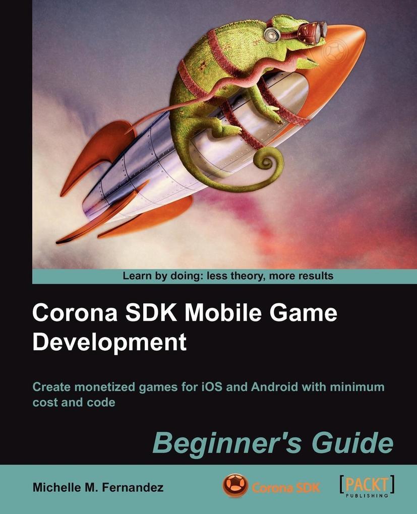 Corona SDK Mobile Game Development als Taschenbuch von Michelle M. Fernandez, Michelle M. Fernandez