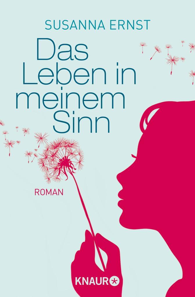 Das Leben in meinem Sinn als eBook von Susanna Ernst