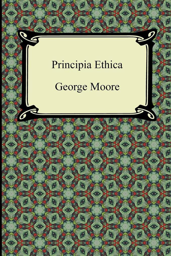 Principia Ethica als Buch von George Moore