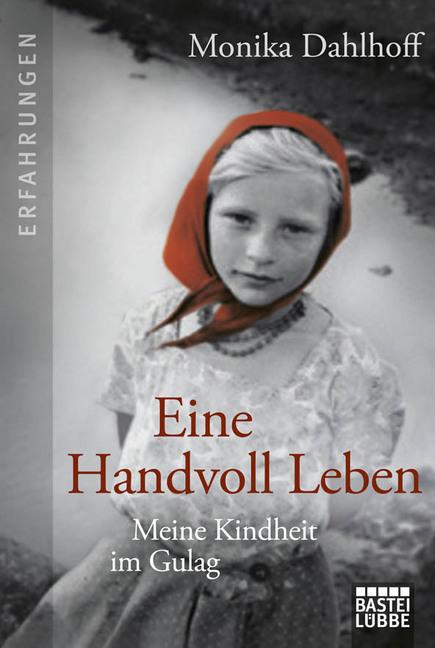 Eine Handvoll Leben als Taschenbuch von Monika Dahlhoff