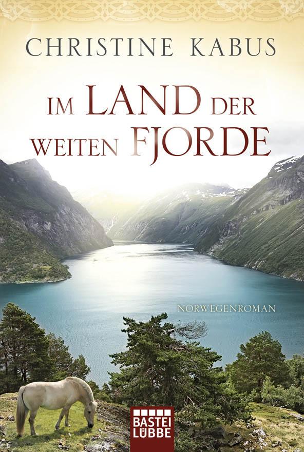 Im Land der weiten Fjorde als Taschenbuch von Christine Kabus