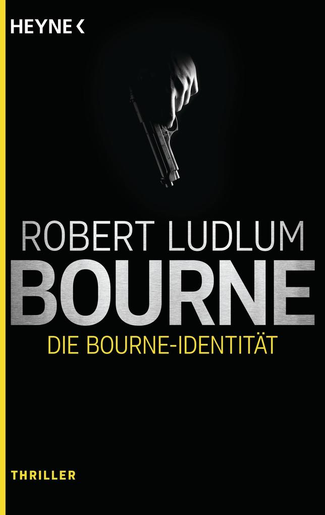 Die Bourne Identität als eBook von Robert Ludlum