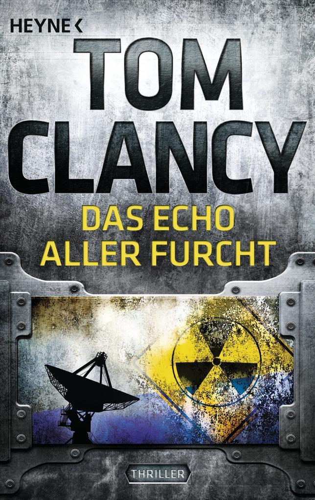 Das Echo aller Furcht als eBook von Tom Clancy