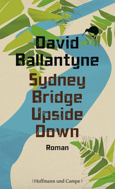 Sydney Bridge Upside Down als Buch von David Ballantyne