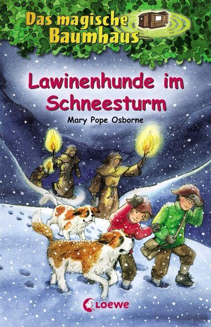 Das magische Baumhaus 44. Lawinenhunde im Schneesturm als Buch von Mary Pope Osborne