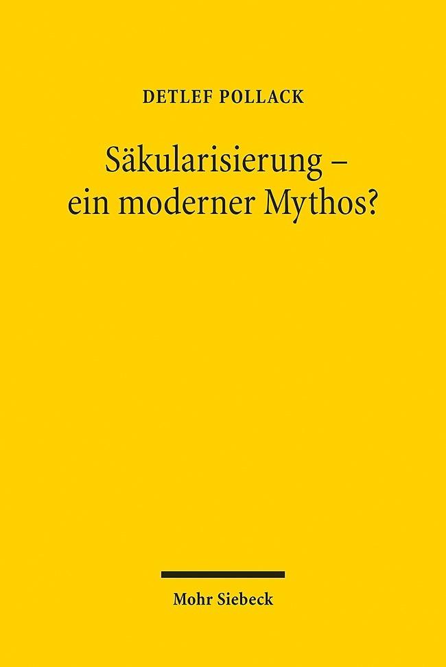 Säkularisierung - ein moderner Mythos? als Buch von Detlef Pollack