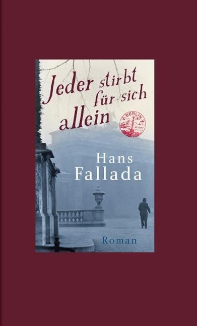 Jeder stirbt für sich allein als Buch von Hans Fallada