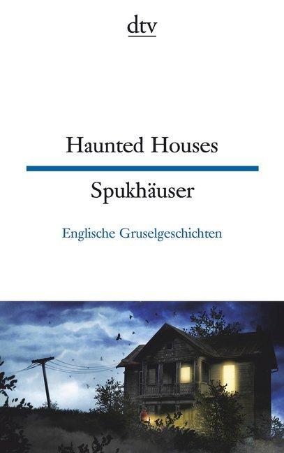 Haunted Houses - Spukhäuser als Taschenbuch von Anne Rademacher