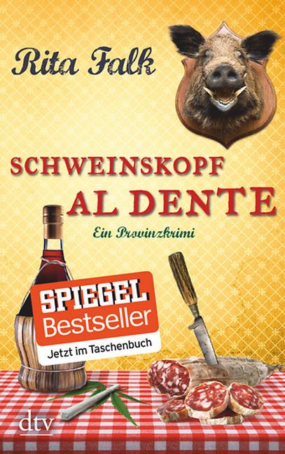Schweinskopf al dente als Taschenbuch von Rita Falk