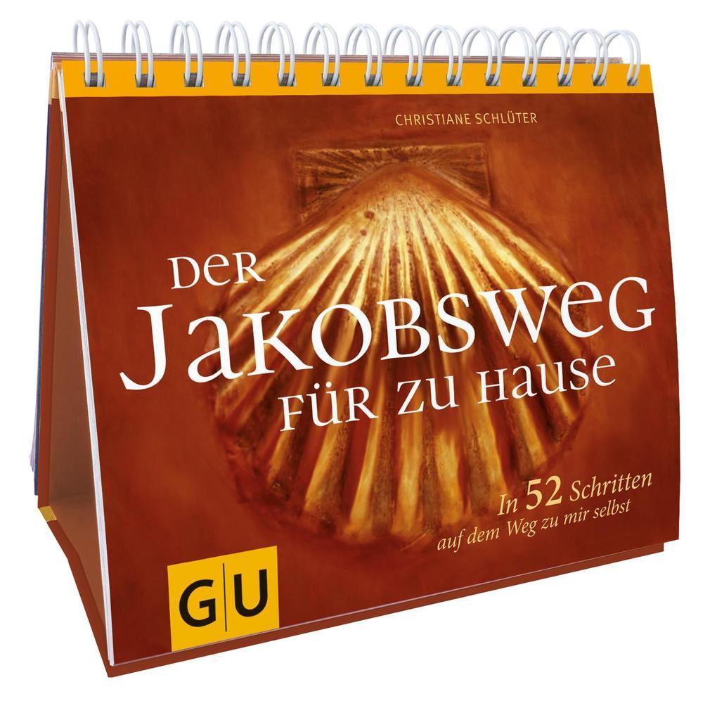 Der Jakobsweg für zu Hause als Buch von Christiane Schlüter