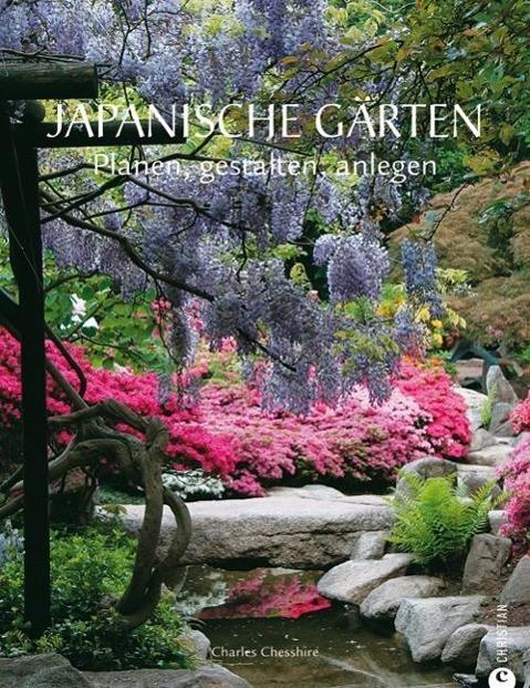 Japanische Gärten als Buch von Charles Chesshire