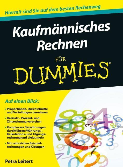 Kaufmännisches Rechnen für Dummies als Buch von Petra Leitert