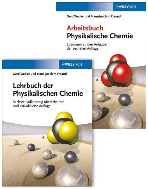 Lehrbuch der Physikalischen Chemie als Buch von Gerd Wedler, Hans-Joachim Freund