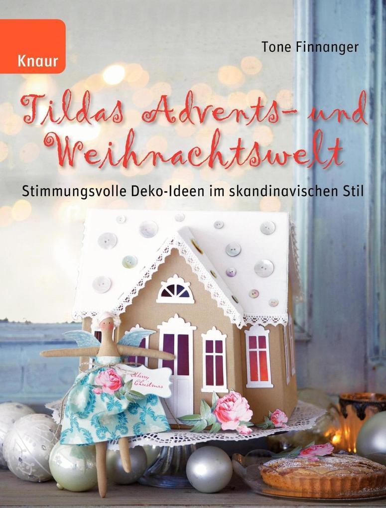 Tildas Advents- und Weihnachtswelt als Buch von Tone Finnanger