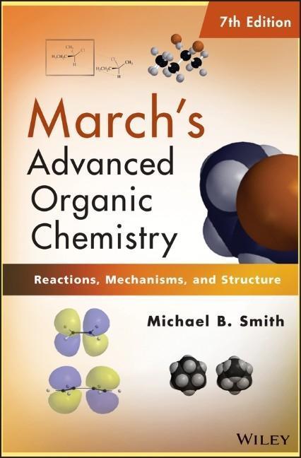 March's Advanced Organic Chemistry als Buch von Michael B. Smith, Jerry March