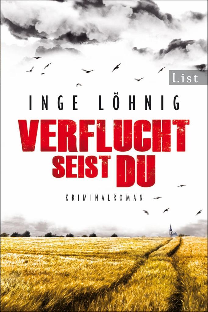 Verflucht seist du als eBook von Inge Löhnig