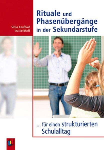 Rituale und Phasenübergänge in der Sekundarstufe als Buch von Silvia Kaufhold, Ina Kerkhoff