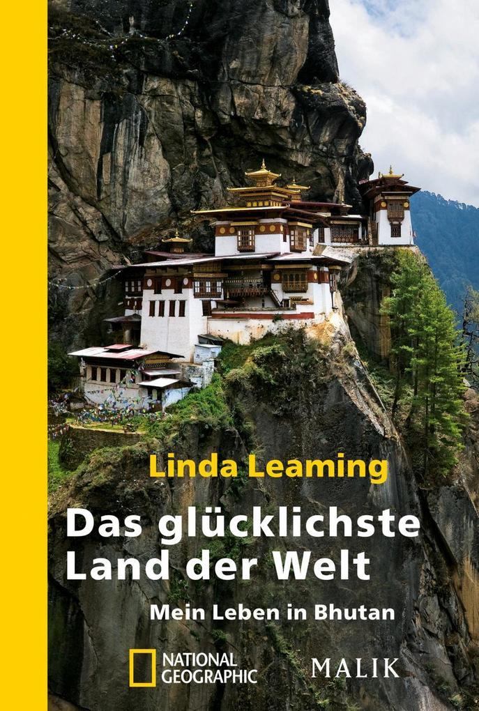 Das glücklichste Land der Welt als Taschenbuch von Linda Leaming