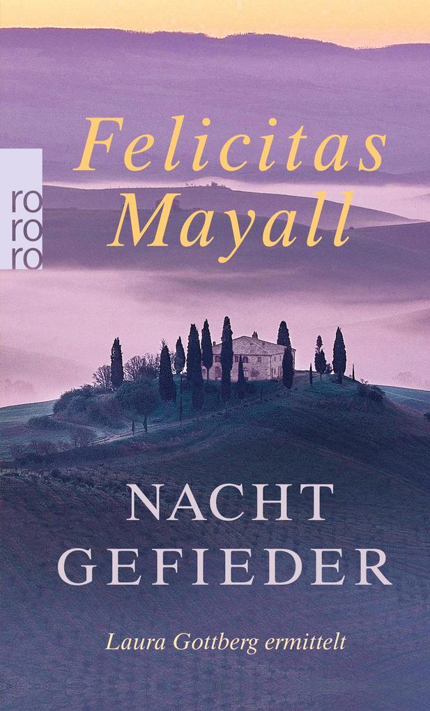 Nachtgefieder als Taschenbuch von Felicitas Mayall