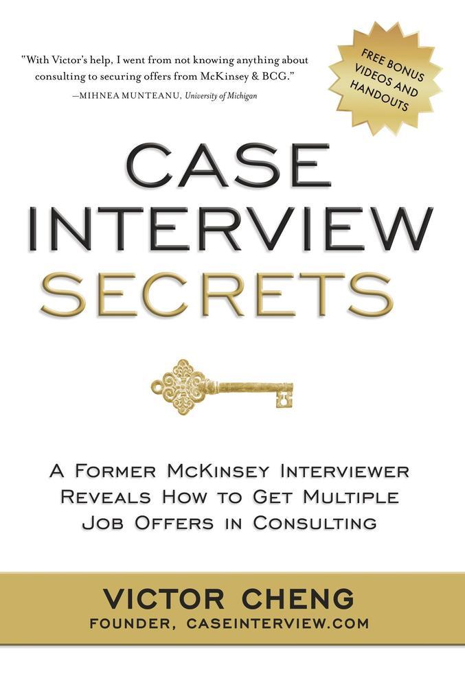 Case Interview Secrets als Buch von Victor Cheng