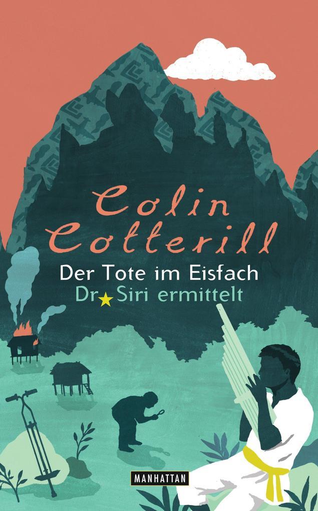 Der Tote im Eisfach - - als eBook von Colin Cotterill