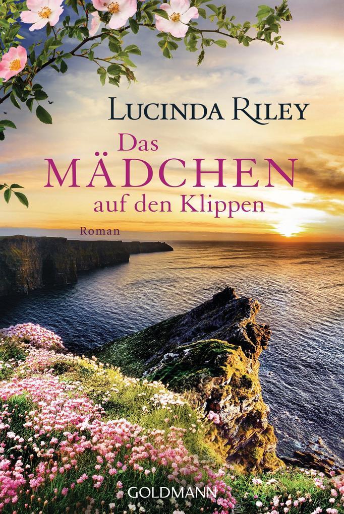Das Mädchen auf den Klippen als eBook von Lucinda Riley