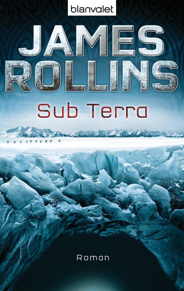 Sub Terra als eBook von James Rollins