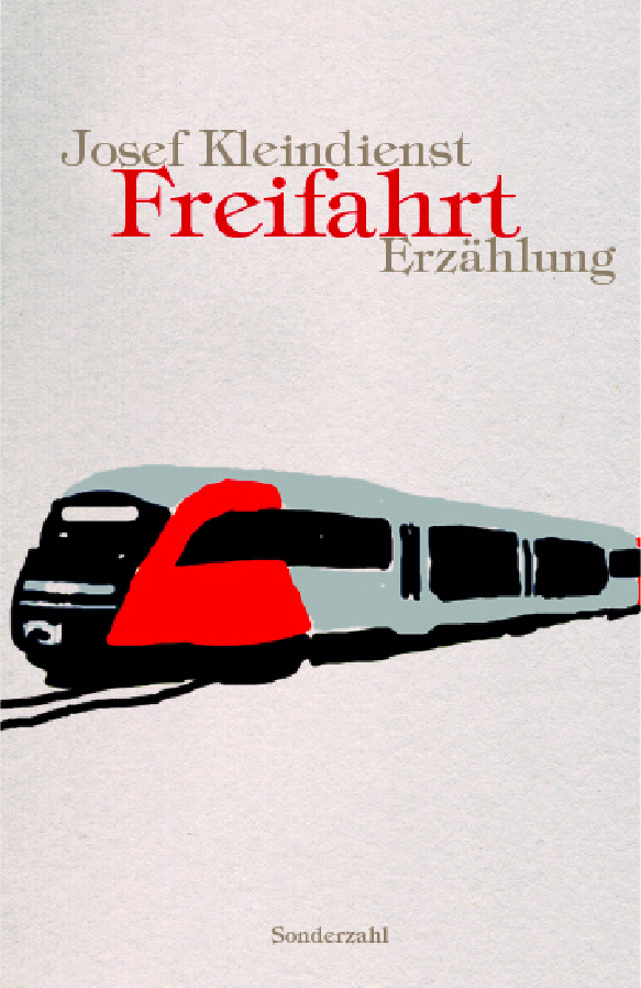 Freifahrt als Buch von Josef Kleindienst