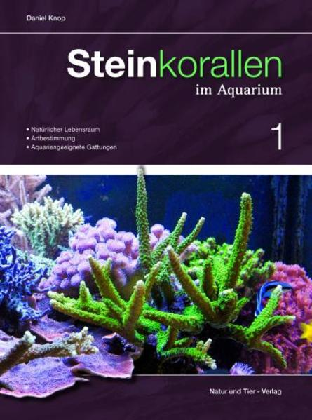 Steinkorallen im Aquarium 01 als Buch von Danie...