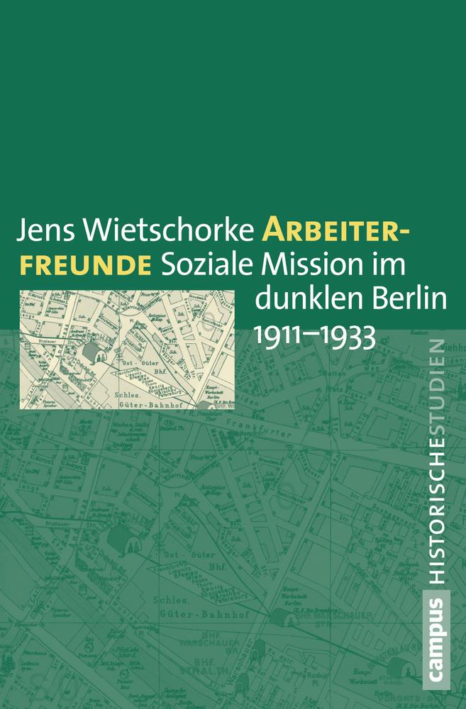 Arbeiterfreunde als Buch von Jens Wietschorke