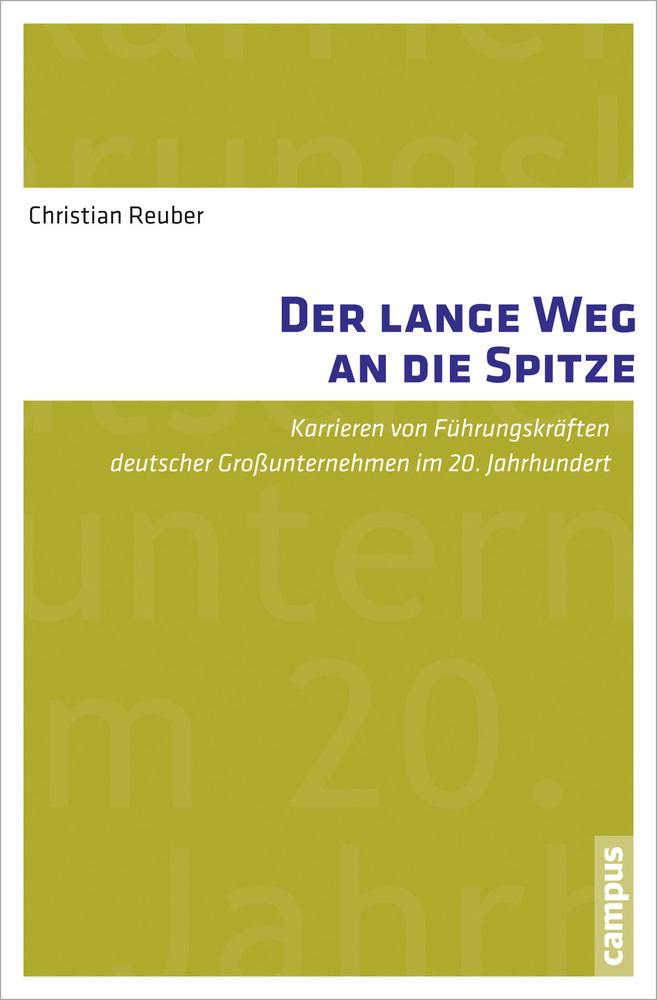 Der lange Weg an die Spitze als Buch von Christian Reuber
