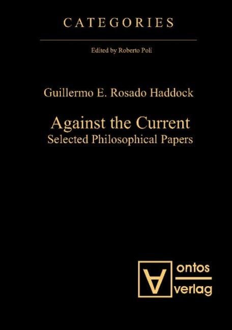Against the Current als Buch von Guillermo E. Rosado Haddock
