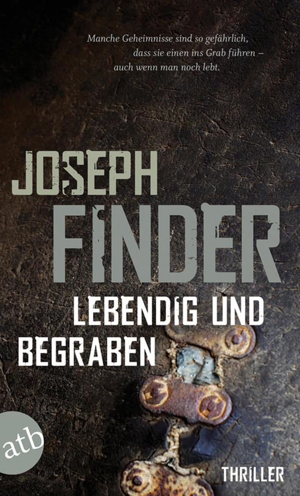 Lebendig und begraben als eBook von Joseph Finder