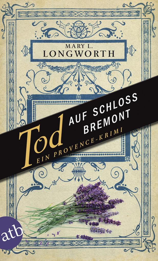 Tod auf Schloss Bremont als eBook von Mary L. Longworth