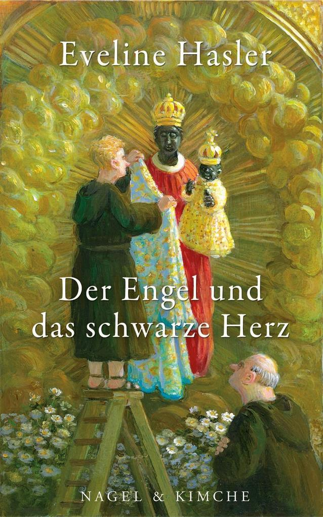 Der Engel und das schwarze Herz als Buch von Eveline Hasler